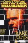 Constantine: Rare Cuts - Jamie Delano, Grant Morrison, Garth Ennis, David Lloyd