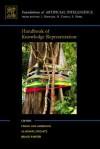 Handbook of Knowledge Representation (Foundations of Artificial Intelligence) - Frank van Harmelen, Vladimir Lifschitz, Bruce Porter