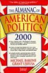 The Almanac of American Politics 2000 - Michael Barone, Grant Ujifusa