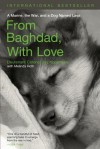 From Baghdad with Love: A Marine, the War, and a Dog Named Lava - Jay Kopelman, Melinda Roth