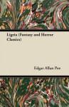 Ligeia (Fantasy and Horror Classics) - Edgar Allan Poe