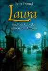 Laura und der Kuss des schwarzen Dämons - Peter Freund
