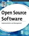 Open Source Software: Implementation and Management - Paul Kavanagh