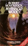 Mythago Wood (Mythago Wood 1) - Robert Holdstock