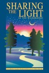 Sharing the Light in the Wilderness: Favorite Talks from Especially for Youth - Deseret Book