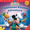 Clubhouse Kitchen Adventure - Susan Amerikaner, Loter Inc.