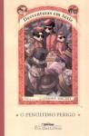 O Penúltimo Perigo (Desventuras em Série, #12) - Brett Helquist, Ricardo Gouveia, Lemony Snicket