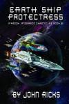 Earth Ship Protectress - John Ricks