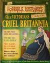 The Vile Victorians - Cruel Britannia (Horrible History Magazines, #4) - Terry Deary, Martin C. Brown, Patrice Aggs, Alan Craddock