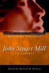 John Stuart Mill: On Liberty (Longman Library of Primary Sources in Philosophy) - John Stuart Mill, Daniel Kolak, Michael B. Mathias