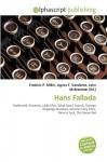 Hans Fallada - Frederic P. Miller, Agnes F. Vandome, John McBrewster