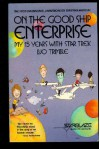 On the Good Ship Enterprise: My 15 Years with Star Trek - Bjo Trimble