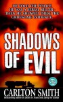 Shadows of Evil - Carlton Smith