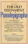 """The Old Testament Pseudepigrapha, Volume 2: Expansions of the """"Old Testament"""" and Legends, Wisdom and Philosophical Literature, Prayers, Psalms and Odes, Fragments of Lost Judeo-Hellenistic Works - James H. Charlesworth"""