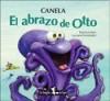 El abrazo de Otto - Canela, Luciana Fernandez