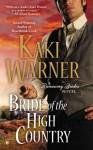 Bride of the High Country (A Runaway Brides Novel) - Kaki Warner