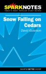 Snow Falling on Cedars (SparkNotes Literature Guide) - SparkNotes Editors, David Guterson