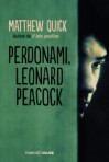 Perdonami, Leonard Peacock - Matthew Quick
