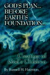 God's Plan: Before Earth's Foundation.Creation of God's Children - Russell H. Hairston