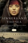 Sinners and the Sea: The Untold Story of Noah's Wife - Rebecca Kanner