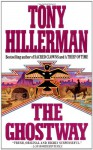 The Ghostway - Tony Hillerman
