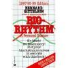 Biorhythm: A Personal Science - Bernard Gittelson