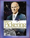 William H. Pickering: America's Deep Space Pioneer - Jet Propulsion Laboratory Leader, Explorer 1, Ranger and Surveyor Lunar Missions for Apollo Preparation, Mars and Venus Probes (NASA SP-2008-4113) - Douglas J. Mudgway, World Spaceflight News, National Aeronautics and Space Administration (NASA)