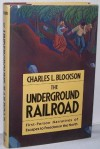 The Underground Railroad - Charles L. Blockson