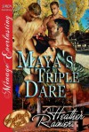 Maya's Triple Dare - Heather Rainier