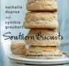 Southern Biscuits - Nathalie Dupree, Cynthia Graubart