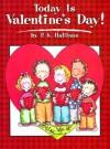 Today Is Valentine's Day! - P.K. Hallinan