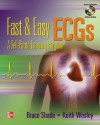 Fast & Easy ECGs with DVD - Bruce R. Shade, Keith Wesley