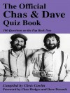 The Official Chas & Dave Quiz Book: 100 Questions on the Pop Rock Duo - Chris Cowlin