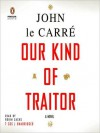 Our Kind of Traitor (MP3 Book) - John le Carré, Robin Sachs