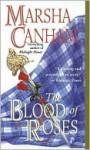 Blood of Roses - Marsha Canham