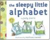 The Sleepy Little Alphabet: A Bedtime Story from Alphabet Town (Board Book) - Judy Sierra, Melissa Sweet
