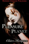 Pleasure Planet - Claire Thompson