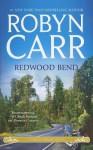 Redwood Bend - Robyn Carr