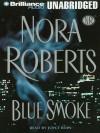 Blue Smoke - Joyce Bean, Nora Roberts