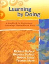 Learning by Doing: A Handbook for Professional Learning Communities at Work (Book & CD-ROM) - Richard DuFour, Rebecca DuFour, Robert E. Eaker