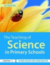 The Teaching of Science in Primary Schools - Wynn Harlen, Anne Qualter