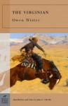The Virginian - Owen Wister, John G. Cawelti