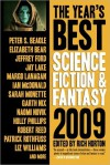 The Year's Best Science Fiction & Fantasy, 2009 Edition - Rich Horton