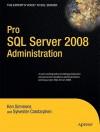 Pro SQL Server 2008 Administration - Ken Simmons