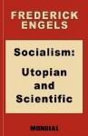 Socialism: Utopian and Scientific - Friedrich Engels, Karl Marx