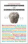 Conversations on Consciousness - Susan Blackmore