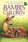 Bambi's Children: The Story of a Forest Family - Felix Salten, R. Sudgen Tilley, Richard Cowdrey, Barthold Fles