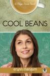 Cool Beans (Maya Davis #1) - Erynn Mangum