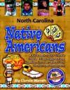 North Carolina Indians (Paperback) - Carole Marsh