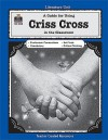 A Guide for Using Criss Cross in the Classroom - Melissa Hart